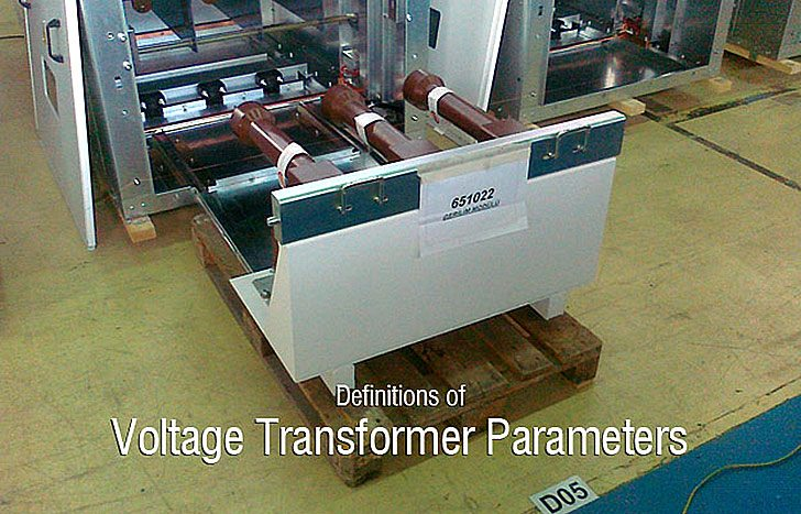 Definitions of the Voltage Transformer Parameters
