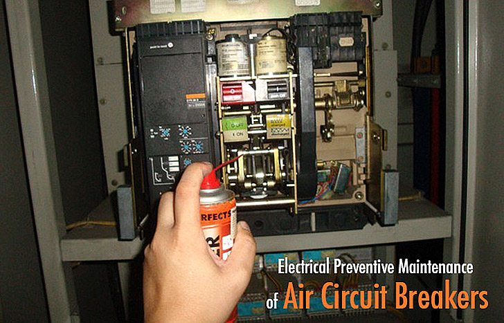 Electrical Preventive Maintenance of Air Circuit Breakers