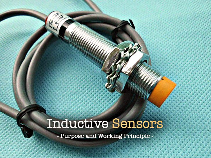 Purpose and Working Principle of Inductive Sensors
