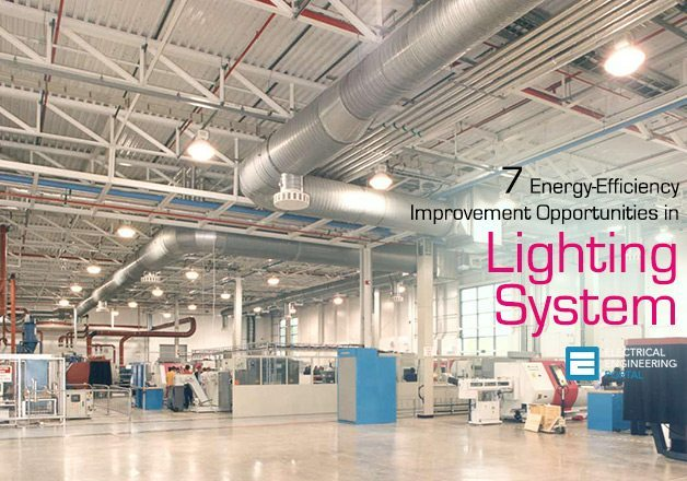 7 Energy Efficiency Improvement Opportunities In Lighting