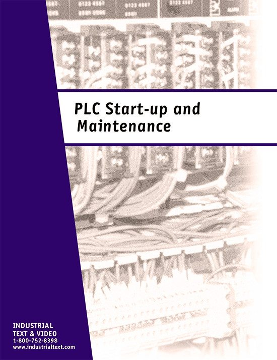 Guidelines for PLC start up and maintenance - Industrial Text and Video