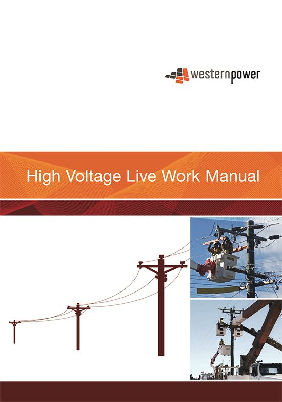 High voltage live work and practices manual