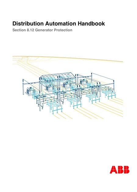 Distribution Automation Handbook – Power System Protection Practice // Protection of Synchronous Generators – by ABB