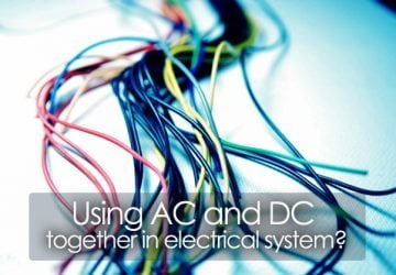Using AC and DC together in electrical system?